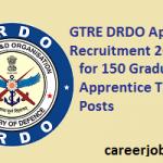 GTRE DRDO Apprentice Recruitment 2017 for 150 DRDO GTRE Vacancy at www.drdo.gov.in