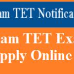 Assam TET Application Form 2018 Apply Online for RMSA TET Notification at  www.rmsaassam.in