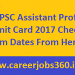 WBPSC Assistant Professor Admit Card 2017 Download West Bengal PSC Exam Hall Ticket at www.pscwb.org.in