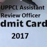 UPPCL ARO Admit Card 2017 Download Assistant Review Officer Hall Ticket at www.uppcl.org