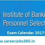 IBPS Exam Calendar 2017-2018 Check IBPS Notification Exam Date at www.ibps.in