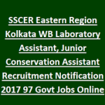 SSC ER Recruitment 2017 Apply Online for 97 Junior Conversion, Lab Assistant Posts