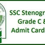 SSC Stenographer Admit Card 2018 Download SSC Grade C & D Exam Call Letter at www.ssc.nic.in