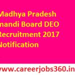 Mandi Board DEO Recruitment 2018 ASI, Stenographer, DEO & Other Various Posts @mpmandiboard.gov.in