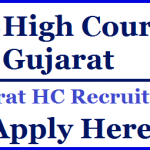 Gujarat HC Assistant Recruitment 2018 Apply Online for 767 Assistant Posts at www.gujarathighcourt.nic.in