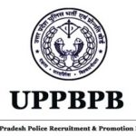 Uttar Pradesh Police Constable Recruitment 2018 Apply for 51,216 Constable Vacancies at www.uppbpb.gov.in