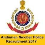Andaman & Nicobar Police Recruitment 2017 Apply Online for 60 Constable vacancies at www.police.andaman.gov.in