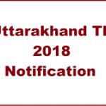 UTET Application Form 2018 Download UTET Notification at www.ubse.uk.gov.in