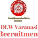 DLW Recruitment 2017 Apply For Diesel Locomotive Works Sports Quota Posts at www.dlw.indianrailways.gov.in