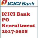 ICICI Bank PO Recruitment 2017 Apply for ICICI Probationary Officer Posts at www.icicibank.com