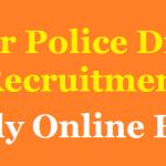 Bihar Police Driver Recruitment 2018 Apply for 700 Bihar Constable Driver Posts at www.biharpolice.bih.nic.in