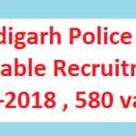 Chandigarh Police Constable Recruitment 2018 Apply for 580 Constable Vacancies at www.chandigarhpolice.gov.in