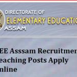 DEE Assam Teacher Recruitment 2018 Apply Online for Assam LP UP Teacher Vacancy at www.deeassam.gov.in
