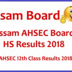 Assam Board HS Result 2018 Download AHSEC HC 12th Board Result at www.ahsec.nic.in