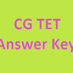 CG TET Answer Key 2018 Download CG TET Exam Analysis at www.cgvyapam.nic.in