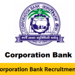 Corporation Bank Recruitment 2018 For Peon, Housekeeper, Sweeper Posts at www.corpbank.com
