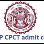 MP CPCT Admit Card 2017 Download MP CPCT Exam Hall Ticket at www.cpct.mp.gov.in
