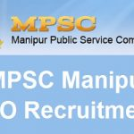 Manipur PSC MO Recruitment 2017 Apply for 311 Medical Officer and Dental Surgeon Posts at www.mpscmanipur.gov.in