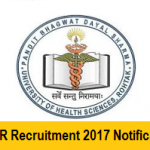 UHSR Recruitment 2017 Apply for Senior Resident and Demonstrator Posts at www.uhsrohtak.in