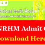 UP NHM Staff Nurse Admit Card 2017 Download UP NHM ANM Lab Technician Hall Ticket at www.upnrhm.gov.in