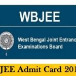 WBJEE Admit Card 2018 Download West Bengal JEE Exam Hall Ticket at www.wbjeeb.nic.in