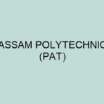 Assam Polytechnic Application Form 2018 Apply for Assam PAT Notification at www.dteassam.in