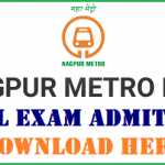 Nagpur Metro Admit Card 2017 Download NMRCL Exam Hall Ticket at www.metrorailnagpur.com