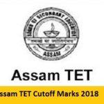 Assam TET Result 2018 Download RMSA Assam TET Exam Result at www.tetassam.com