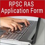 RAS Application Form 2018 Check RPSC RAS/RPS Exam Notification @ rpsc.rajasthan.gov.in
