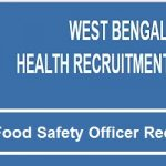 WBHRB Food Safety Officer Recruitment 2017 Apply for 179 West Bengal Food Safety Officer Vacancy at www.wbhrb.in