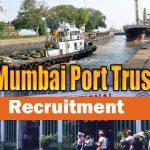 Mumbai Port Trust Recruitment 2018 || for 48 Stenographer, Accounts Officer, Apprentice Vacancies