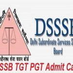 DSSSB TGT PGT Admit Card 2018 Download Delhi Teacher Exam Hall Ticket at www.dsssb.delhigov.nic.in