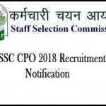 SSC CPO Recruitment 2018 Apply online for 1741 Sub-Inspector Posts at www.ssc.nic.in