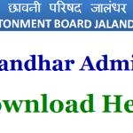CB Jalandhar Admit Card 2018 Check CB Jalandhar Safaiwala Exam Hall Ticket at www.cbjalandhar.org.in