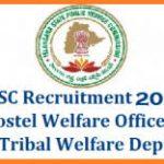 TSPSC BC Hostel Welfare Officer Recruitment 2018 Apply for 301 Tribal Hostel Welfare Officer Grade II Posts at www.tspsc.gov.in