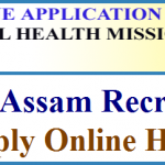 NRHM Assam District Consultant Recruitment 2018 Apply for 530 Block Community Mobilizer Posts at www.nrhmassam.in