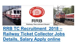 RRB Ticket Collector Recruitment 2018 Apply for 4000 Ticket