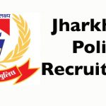 Jharkhand Police Havildar Recruitment 2018 || Apply for 164 Solider, Havildar, and Subedar Posts at www.jhpolice.gov.in