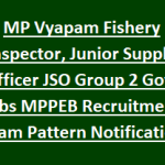 MP VYAPAM Junior Supply Officer Recruitment 2018 Apply For 219 Fishery Inspector Posts at www.vyapam.nic.in