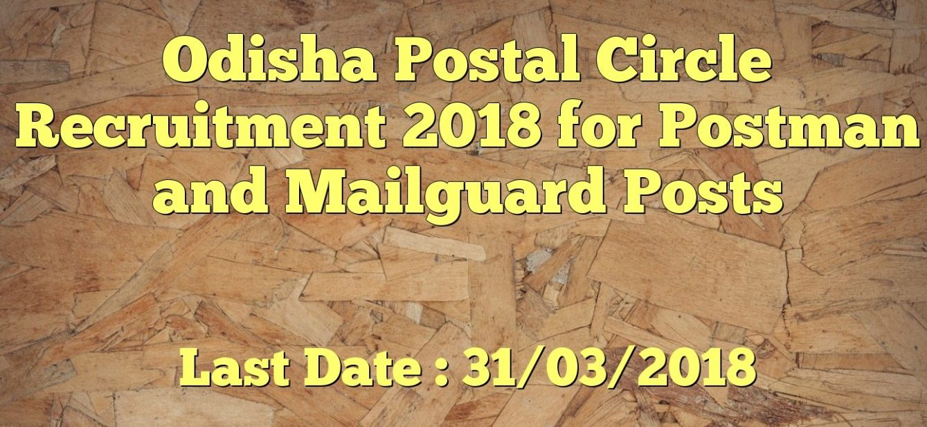 Odisha Police Recruitment 2019 All Job Notifications 17 May 2019