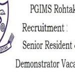 PGIMS Rohtak Senior Resident Recruitment 2018 Apply for 38 Senior Resident and Demonstrator Post @pgimsrohtak.nic.in
