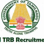 TN TRB Polytechnic Lecturer Recruitment 2018 Apply for 3030 Assistant Instructor Posts at www.trb.tn.nic.in