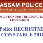 Assam Police Constable Recruitment 2018 Apply Online for 130 Constable Posts @assampolice.gov.in
