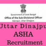 Uttar Dinajpur District Recruitment 2018 Apply for 67 Accredited Social Health Activist Posts at www.uttardinajpur.gov.in