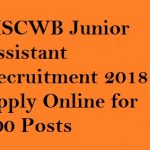 MSCWB Junior Assistant Recruitment 2018 Apply for 200 Junior Assistant Vacancy at www.mscwb.org
