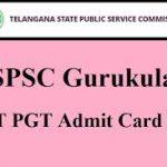 TS Gurukulam TGT PGT Admit Card 2018 Check Telangana Gurukulam Hall Ticket at www.treirb.telangana.gov.in