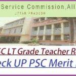 UP LT Grade Teacher Result 2018 Download UPPSC LT Grade Teacher Merit List at www.uppsc.up.nic.in