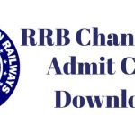 RRB Chandigarh Group D Admit Card 2018 Download Railway Group D CEN 02/2018 Exam Hall Ticket at www.rrbcdg.gov.in