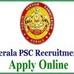 Kerala PSC Civil Excise Officer Recruitment 2018 Apply Online for 93 Teacher, Women Excise Officer Vacancies at www.keralapsc.gov.in