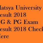 Matsya University Result 2018 Check UG & PG Exam Results at www.rrbmuniv.ac.in